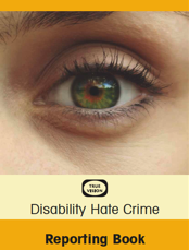 Image: Disability Hate Crime Reporting Book