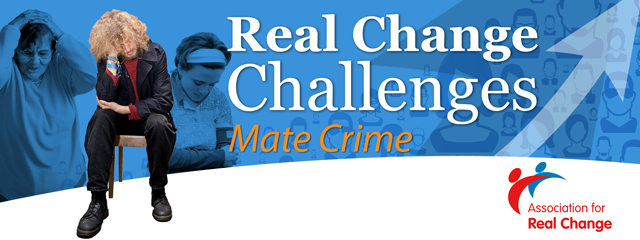 The second in a series of Real Change Challenges for the learning disability sector. It identifies the challenges that people with learning disability face and what steps providers can take to address them.