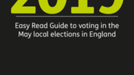 Download Mencap's Easy Read Guide to Voting at the local elections for May 2019