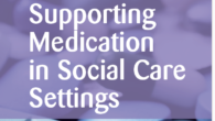 **Updated for 2020** New! Online Training: Supporting Medication in Social Care Settings for Trainers (previously known as Train the Trainer) Monday 7th September 2020 and Tuesday 8th September 2020 11am-1pm […]